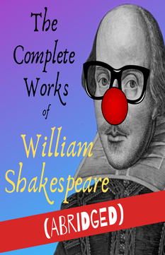 Complete Works of Shakespeare (abridged)
